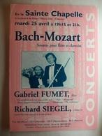 Carte Postale Concerts En La Sainte Chapelle De Paris - Bach Mozart Par Gabriel Fumet Et Richard Siegel - Programs