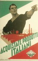 """Autarchia """"Acquistate Prodotti Italiani"""", Riproduzione A66, Reproduction - Eventi"""