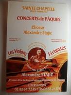 Carte Postale Concerts De Paques En La Sainte Chapelle De Paris - Coeur Alexandre Stajie -Les Violons Virtuoses - Programs