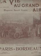LA VIE AU GRAND AIR 09 06 1901 - COURSE AUTOMOBILE PARIS BORDEAUX / TOURS VENDOME DANGE BEYCHAC PETIGNAC - 1900 - 1949