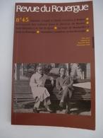 REVUE DU ROUERGUE N° 45 (1996) OCCITANIE - Antonin ARTAUD Et Ilarie VORONCA à Rodez - Détail Du Sommaire Sur Les Scans. - Midi-Pyrénées