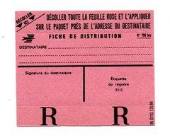 FORMULAIRE RECOMMANDÉ . FICHE DE DISTRIBUTION DE COLIS POSTAL - Réf. N°765T - - Documents Of Postal Services