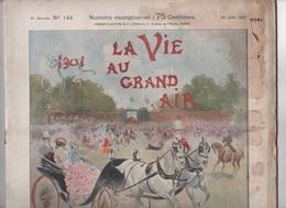 LA VIE AU GRAND AIR 16 06 1901 - NUMERO SPECIAL LE GRAND PRIX - HIPPISME - Libros, Revistas, Cómics
