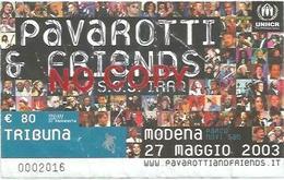 Pavarotti & Friends SOS Iraq, Concerto Modena 27.5.2003, Biglietto Tribuna. - Biglietti D'ingresso
