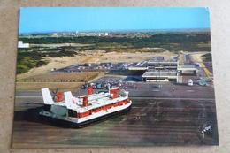 AÉROGLISSEUR GÉANT DANS L'HOVERPORT - Vue Aérienne ( 62 Pas De Calais ) - Hovercrafts