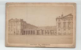 PHOTO FACADE DU CHATEAU DE COMPIEGNE 16 X 11 CM   1891 - Lieux