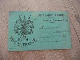CPFM Carte Postale En Franchise Militaire Verte Guerre 14/18 Troupes En Campagne 14 Vive La France Illustrée Drapeaux - Cartes De Franchise Militaire
