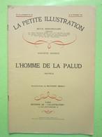 La Petite Illustration N°516 - ROMAN N°232 - L'HOMME DE LA PALUD - AUGUSTE DUPOUY Illust MATHURIN MEHEUT - 21/02/1931 - Books, Magazines, Comics