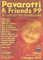 Pavarotti & Friends In Concert For Guatemala 1.6.1999, Cm. 15 X 21. - Menu