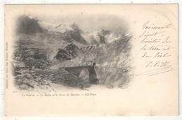 05 - LA GRAVE - La Meije Et Le Pont De Morian - ND 111 - 1900 - France