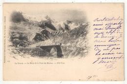 05 - LA GRAVE - La Meije Et Le Pont De Morian - ND 159 - 1905 - France