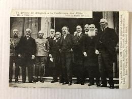 Mars 1916 Un Groupe De Délégués à La Conférence Des Alliés - Guerre 1914-18