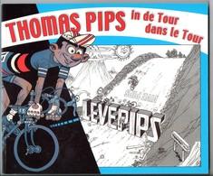 Thomas Pips In De Tour Dans La Tour 118blz. Tekeningen Dessins  Door Leo De Budt En Robert Janssens Sport - Livres, BD, Revues