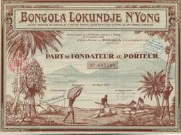 PART DE FONDATEUR ILLUSTREE - BONGOLA LOKUNDJE N'YONG -TTB - ANNEE 1927 - Afrique