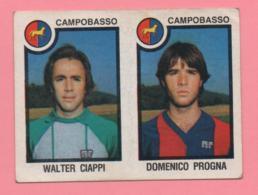 Figurina Panini 1982/83 - Campobasso, Walter Ciappi E Domenico Progna - Trading Cards
