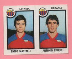 Figurina Panini 1982/83 - Catania, Ennio Mastalli E Antonio Crusco - Trading Cards