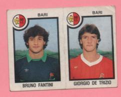 Figurina Panini 1982/83 - Bari, Bruno Fantini E Giorgio De Trizio - Trading Cards