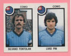 Figurina Panini 1982/83 - Como, Silvano Fontolan E Livio Pin - Trading Cards