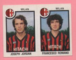 Figurina Panini 1982/83 - Milan, Joseph Jordan E Francesco Romano - Trading Cards