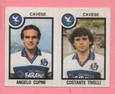 Figurina Panini 1982/83 - Cavese, Angelo Cupini E Costante Tivelli - Trading Cards