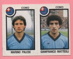 Figurina Panini 1982/83 - Como, Marino Palese E Gianfranco Matteoli - Trading Cards