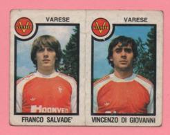 Figurina Panini 1982/83 - Varese, Franco Salvadè E Vincenzo Di Giovanni - Trading Cards