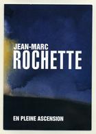 Dossier De Presse - Jean-Marc Rochette - En Pleine Ascension - Casterman - Livres, BD, Revues