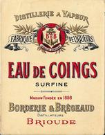 Superbe étiquette Distillerie à Vapeur EAU De COINGS Surfine BORDERIE & BREGEAUD Distillateurs BRIOUDE - Etiquettes