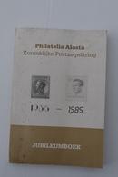 Aalst  1985 Philatelia Alosta Jubileumboek - Documents Historiques