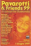 Modena 1.6.1999, Pavarotti & Friends In Concert For Guatemala. - Cantanti E Musicisti