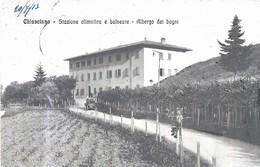 CHIANCIANO STAZIONE CLIMATICA E BALNEARE ALBERGO DEI BAGNI VG AUTENTICA 100% - Siena