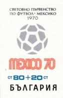 Bulgarien, 1970,  Block 26,  Fußballweltmeisterschaft, Mexiko. MNH ** - Hojas Bloque