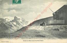 74.  Châlet Du Mont Joly Et Le Mont Blanc . - Saint-Gervais-les-Bains