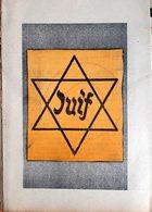 ANTISEMITISME JUIF HEBRAICA PLAQUETTE FEROCEMENT ANTI JUIVE PUBLIEE EN 1942 BON ETAT - Historische Dokumente