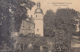 77 /  JOUY LE CHATEL : Chateau Vigneau      ///   REF  JUIN .19 : BO 77 - Frankreich