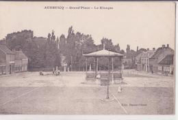 CPA - AUDRUICQ - Grand'place - Le Kiosque - Audruicq