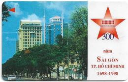 Vietnam - Uniphonekad - 300 Years Of Saigon - 4MVSD - 30.000ex, Used - Vietnam