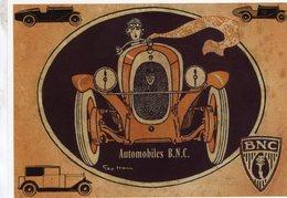 Automobiles B.N.C.  -  Publicité D'epoque   -  Artiste: Géo Ham   - Centenaire Editions Carte Postale - CPM - Voitures De Tourisme