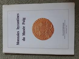 Monnaies Byzantines Du Musée Puig De Perpignan, 1991 - Livres & Logiciels