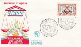 FDC PREMIER JOUR  367  Déclaration Universelle Des Droits De L'homme 10-12-1963 Saint-Pierre Et Miquelon - FDC