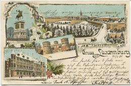 LUXEMBOURG - Gruss Aus Luxemburg 1901 - Luxemburg - Stadt