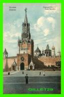 MOSCOU, RUSSIE - PORTE SPASSKIJA - ANIMÉE - UNION POSTALE UNIVERSELLE RUSSIE - - Russie