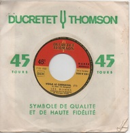 45T. LES DJINNS.   Voila Le Carnaval  -  Bon Vent Ma Jolie - 45 Rpm - Maxi-Single