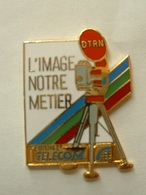 PIN'S FRANCE TELECOM - DTRN - L'IMAGE NOTRE METIER - CAMERA - EMAIL - France Telecom