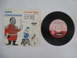 JEAN CONTANTIN : A CHAT SINE Chanson De SINE + 3 Autres - Pochette Illustrée De SINE - Voir Les Détails Sur Les 2 Scans. - Collectors