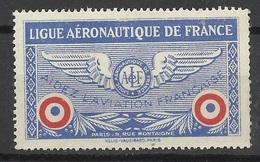 France  Vignette Ligue Aéronautique  De France Aidez L'aviation Française Neuf  B/ TB Soldé  ! ! - Avions