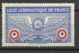 France  Vignette Ligue Aéronautique  De France Aidez L'aviation Française Neuf  B/ TB Soldé  ! ! - Aviation