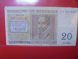BELGIQUE 20 FRANCS 1956 CIRCULER (B.4) - [ 6] Schatzamt