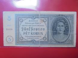 OCCUPATION DE BOHEME ET MORAVIE 5 KORUN 1940 CIRCULER (B.4) - [ 4] 1933-1945 : Troisième Reich