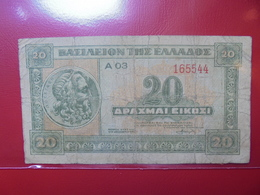 GRECE 20 DRACHME 1940 CIRCULER (B.4) - Greece